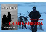 Clicca per ingrandire LA MIA SIBERIA di   Adalberto Buzzin